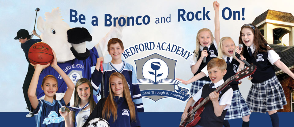 Be a Bronco and Rock On: Athletics, Arts, and Academics...Bedford Academy has it all!